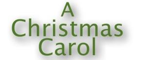 A Christmas Carol – December 12th – 23rd,2013
